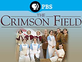 Amazon.com: The Crimson Field Season 1: David Evans, Richard Clark ...