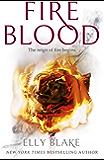 Fireblood: The Frostblood Saga Book Two