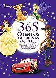 365 cuentos de buenas noches (Disney. Otras propiedades) (Spanish Edition)