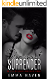 Dominant Surrender: An Alpha Billionaire BDSM Erotic Romance