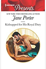 Kidnapped for His Royal Duty: A Royal Marriage of Convenience Romance (Stolen Brides Book 3628) Kindle Edition