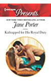 Kidnapped for His Royal Duty: A Royal Marriage of Convenience Romance (Stolen Brides Book 3628)