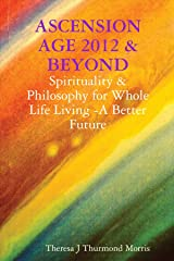Ascension Age 2012 & Beyond Paperback