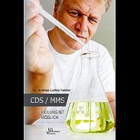 CDS/MMS Heilung ist möglich (German Edition)