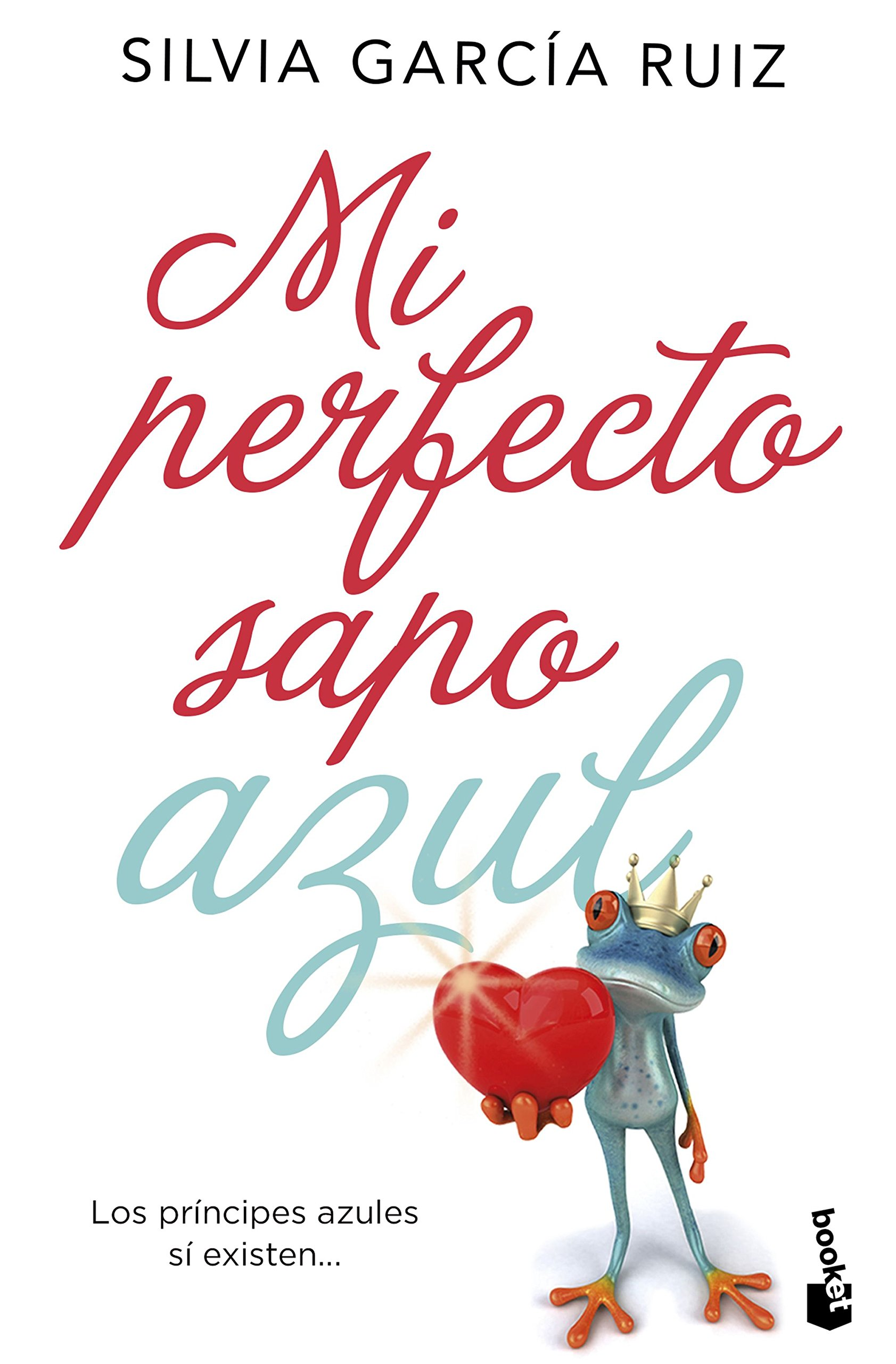 Mi perfecto sapo azul: Silvia Garcia Ruiz: 9788408171768: Amazon.com: Books