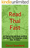 Read Thai Fast: An interactive self-study guide to reading the Thai language in less than 40 hours (English Edition)