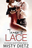 Tango and Lace (Colorado Heartthrobs Book 2)