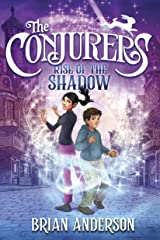 The Conjurers #1: Rise of the Shadow Kindle Edition