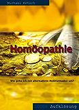 Homöopathie: Wie gehe ich mit alternativen Heilmethoden um? (Aufklärungsreihe 62)
