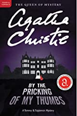 By the Pricking of My Thumbs: A Tommy and Tuppence Mystery (Tommy and Tuppence Mysteries Book 4) Kindle Edition