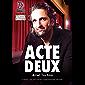 Acte deux (Dreamspu Desires t. 33) (French Edition)