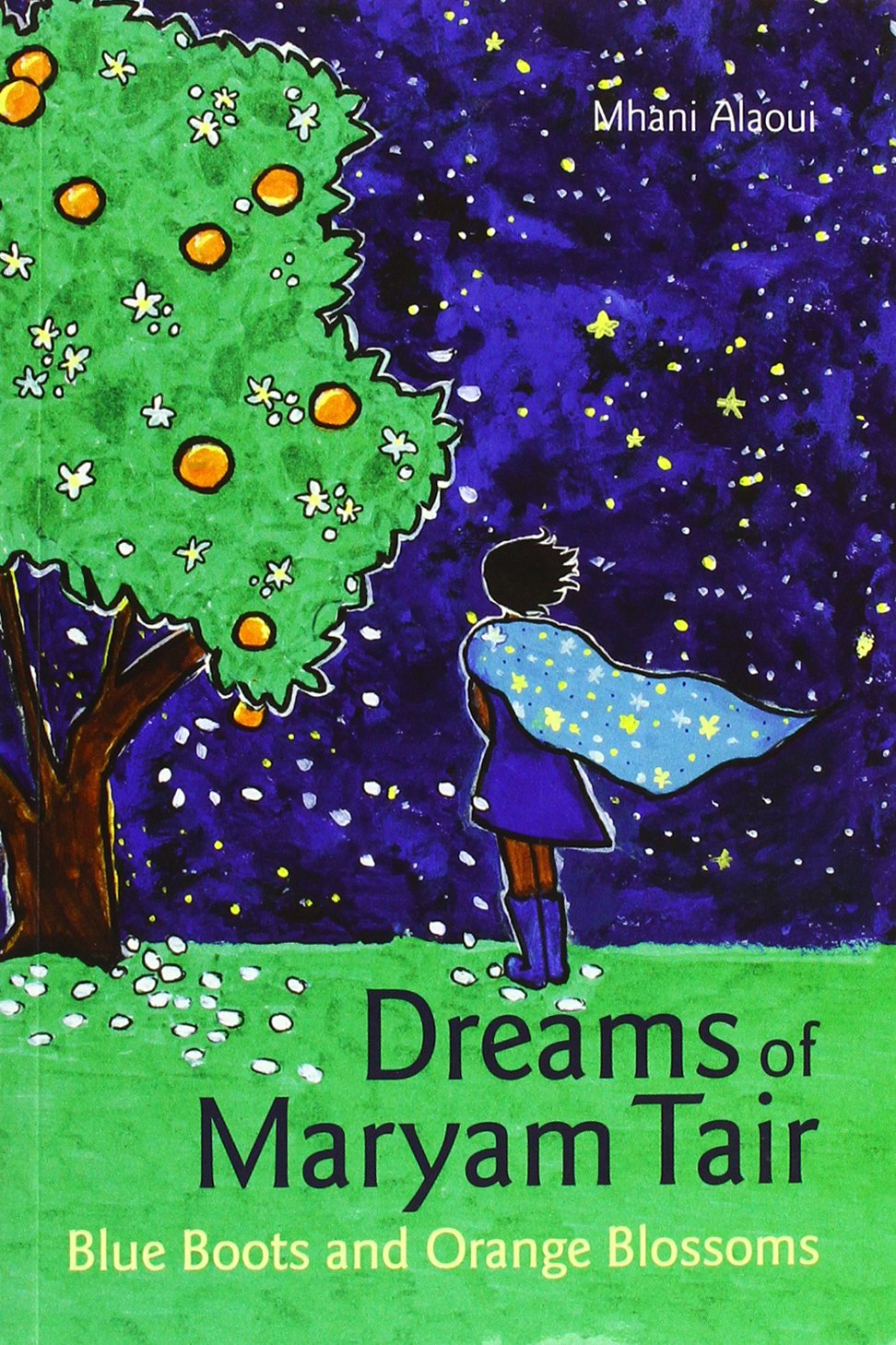 Read Online Dreams of Mariam Tair: Blue Boots and Orange Blossoms ebook
