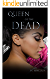 Queen of the Dead (The Dead and Not So Dead Book 1)