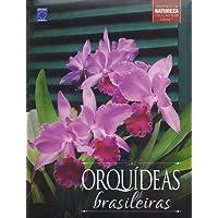 Orquídeas Brasileiras - Volume 1. Coleção Rubi