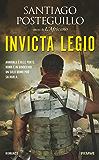 Invicta Legio (La saga di Scipione l'Africano Vol. 2) (Italian Edition)