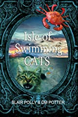 Isle of Swimming Cats (You Say Which Way) Paperback