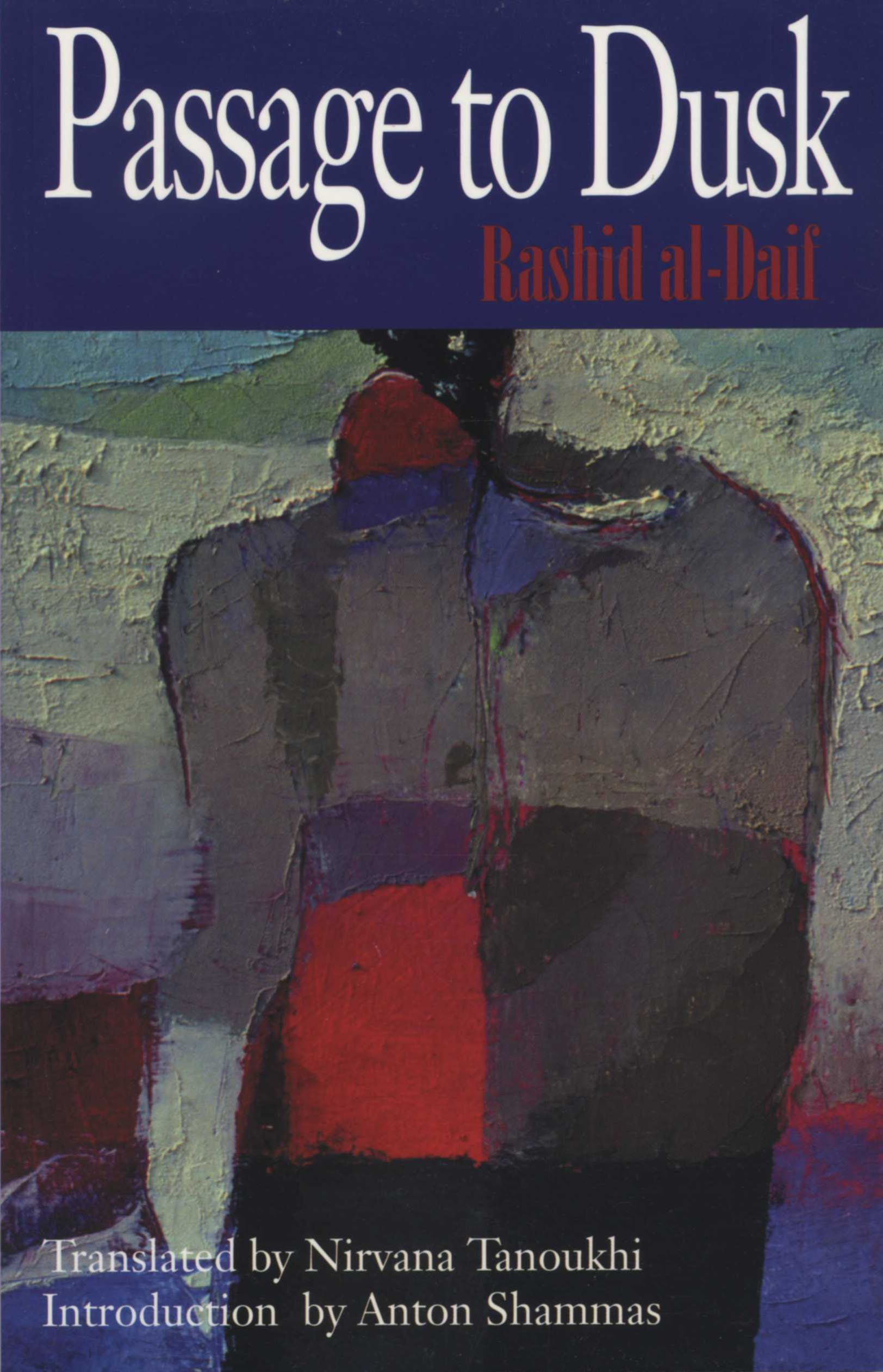 Download Passage to Dusk:  (Modern Middle East Literature in Translation Series ) pdf