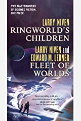Ringworld's Children and Fleet of Worlds Kindle Edition