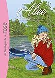 Alice 05 - Alice et le médaillon d'or