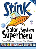 Stink: Solar System Superhero