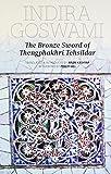The Bronze Sword of Thengphakhri Tehsildar