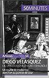Diego Vélasquez ou le baroque à l'heure espagnole: Un souffle de modernité dans l'art du portrait de cour (Artistes t. 54)