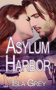 Asylum Harbor (The Salty Dog Series Book 1)