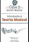 Introdução à Teoria Musical: Os primeiros passos para você se tornar um músico consciente e habilitado a entender como funciona o sistema de notas, leitura e ritmo.