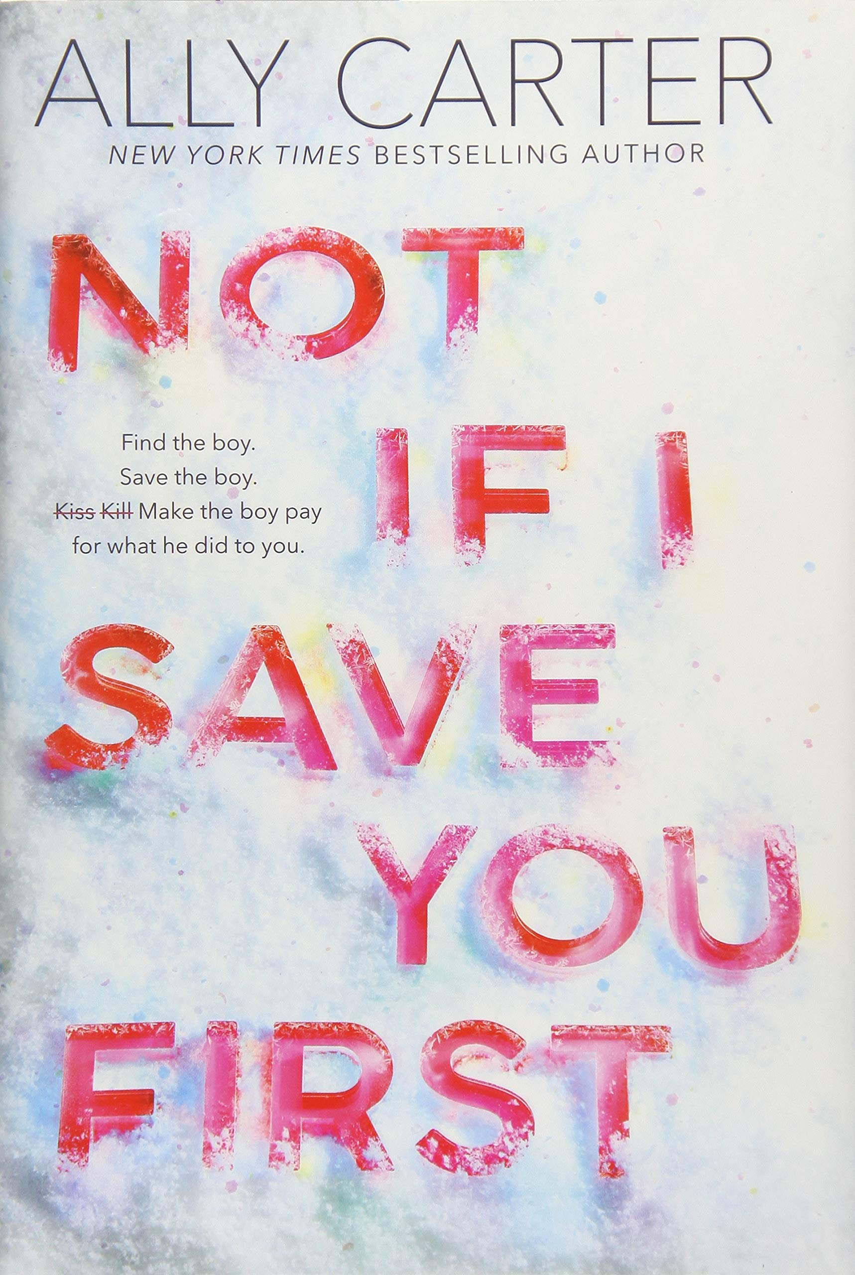 Amazon.com: Not If I Save You First (9781338134148): Carter, Ally ...