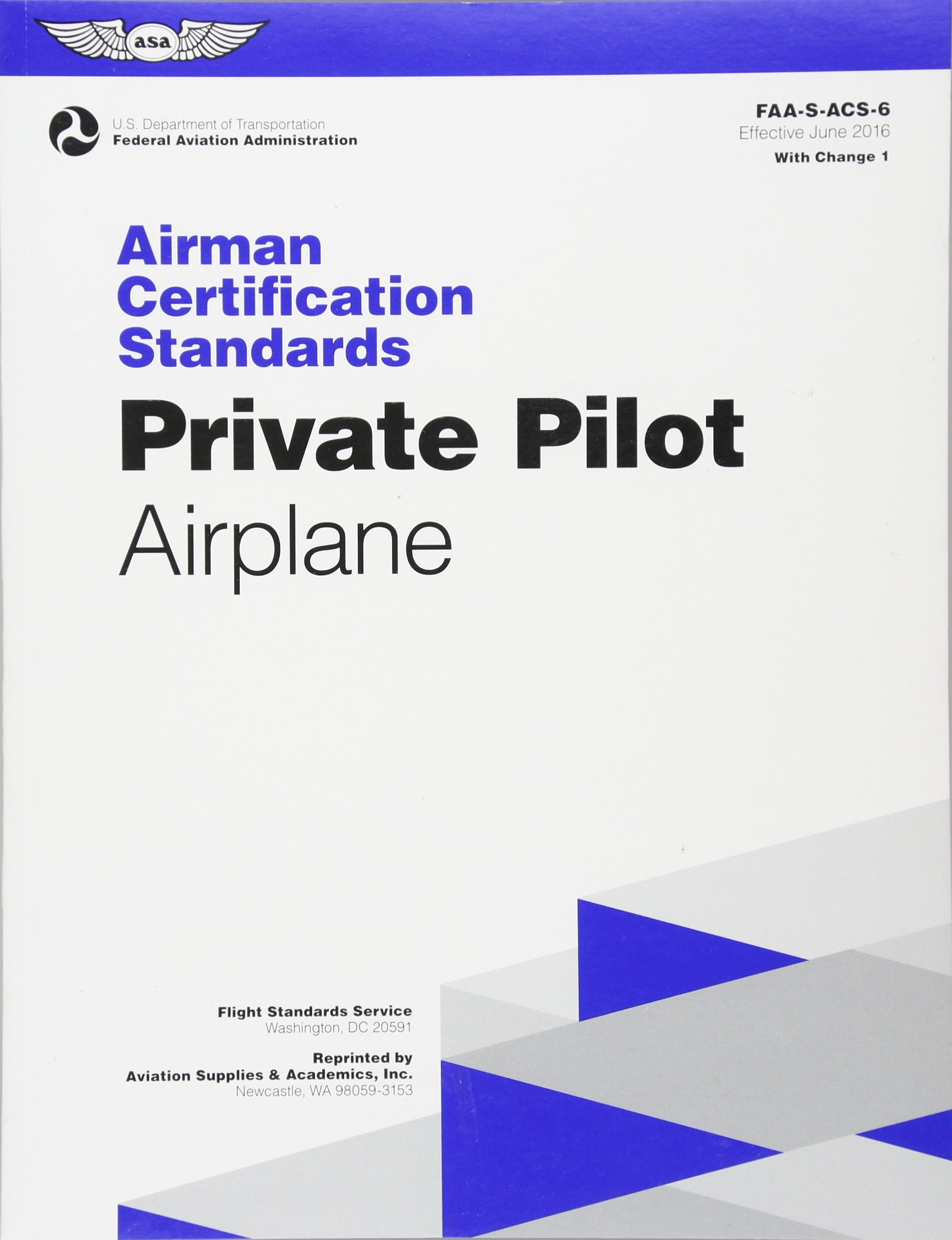 Private pilot airman certification standards airplane faa s acs private pilot airman certification standards airplane faa s acs 6 for airplane single and multi engine land and sea practical test standards series xflitez Choice Image