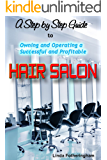 Owning and Operating a Successful and Profitable Hair Salon