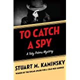 To Catch a Spy (The Toby Peters Mysteries Book 22)
