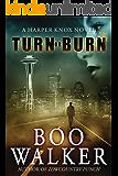 Turn or Burn (English Edition)