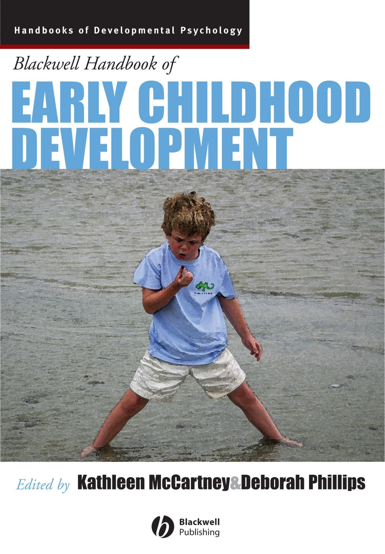 The Blackwell Handbook of Early Childhood Development