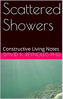 Marvelous Scattered Showers: Constructive Living Notes (Constructive Living Series  Book 23)