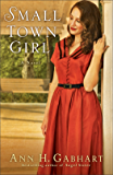 Small Town Girl (Rosey Corner Book #2): A Novel