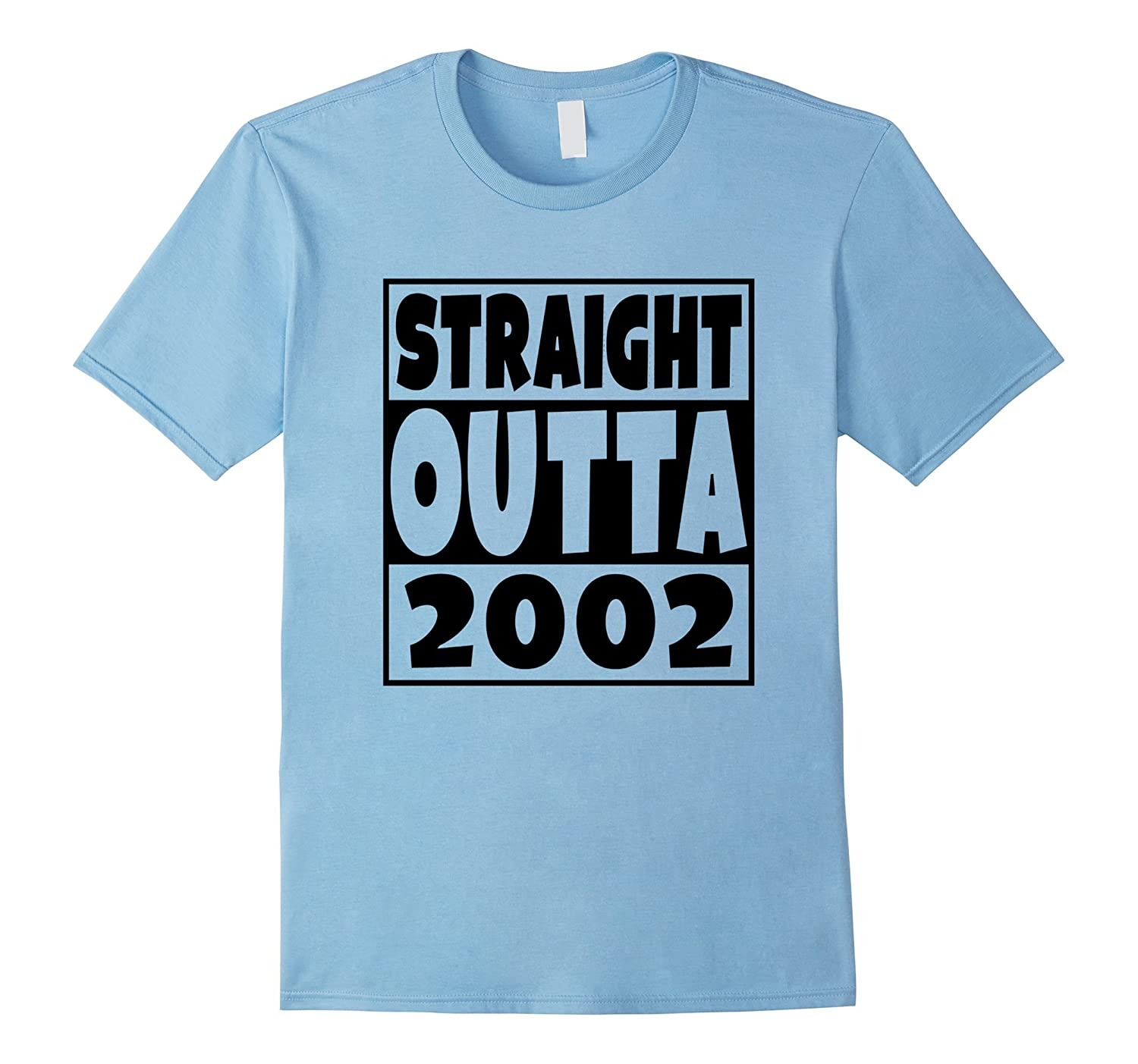 Straight Outta 2002 Funny 15th Birthday Party T-Shirt-CL