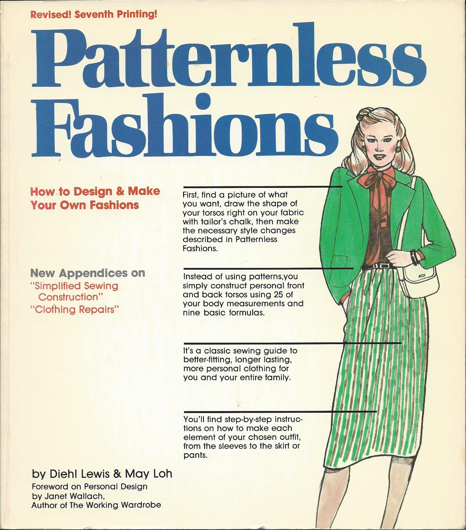 Patternless Fashions: How to Design and Make Your Own Fashions ...