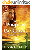 The Bonfires of Beltane: Following St. Patrick Across Ancient, Celtic Ireland