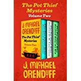 The Pot Thief Mysteries Volume Two: The Pot Thief Who Studied Escoffier, The Pot Thief Who Studied D. H. Lawrence, and The Po