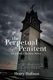 The Perpetual Penitent: An Adam Fraley Mystery