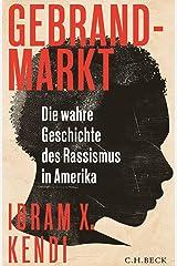 Gebrandmarkt: Die wahre Geschichte des Rassismus in Amerika Hardcover