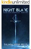 Night Blade: Blade Hunt Chronicles Book Two