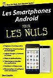 Les Smartphones Android pour les Nuls (POCHE NULS)