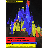 The Extensive Guide to Walt Disney World (English Edition)