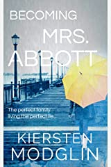 Becoming Mrs. Abbott Kindle Edition