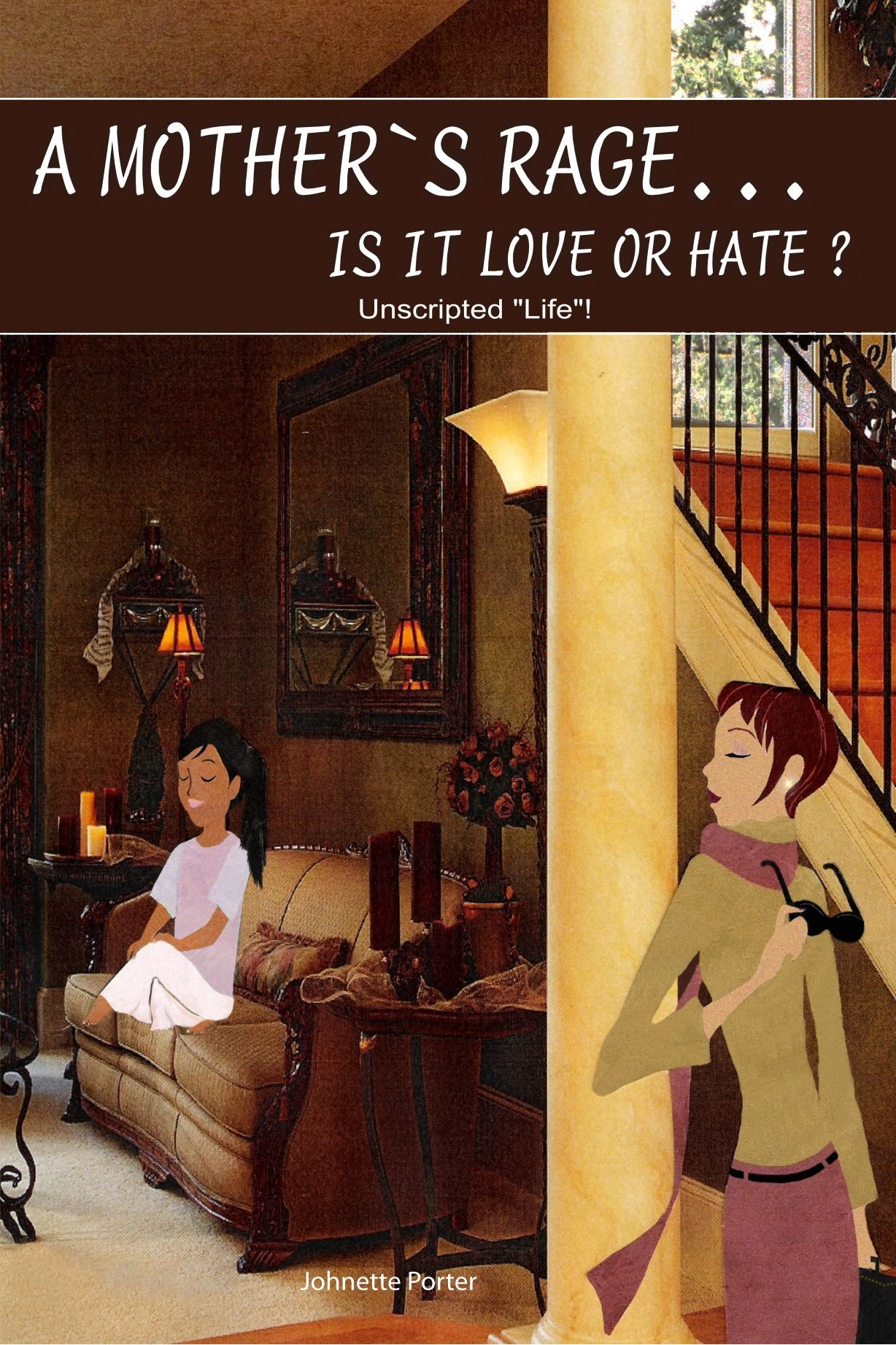 A Mother'S Rage Is It Love Or Hate? ebook
