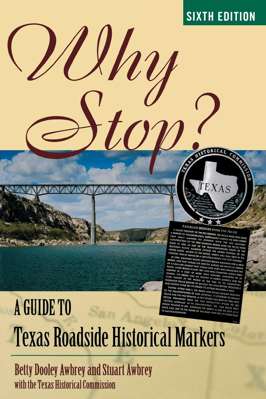 Why Stop?: A Guide to Texas Roadside Historical Markers pdf epub