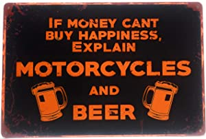 If Money Can't Buy Happiness, Explain Motorcycles and Beer. Tin Sign, Motorcycle Sign, Garage Sign, Home Decor, Man Cave Sign, 8-inch by 12-inch Sign | TSC360 |