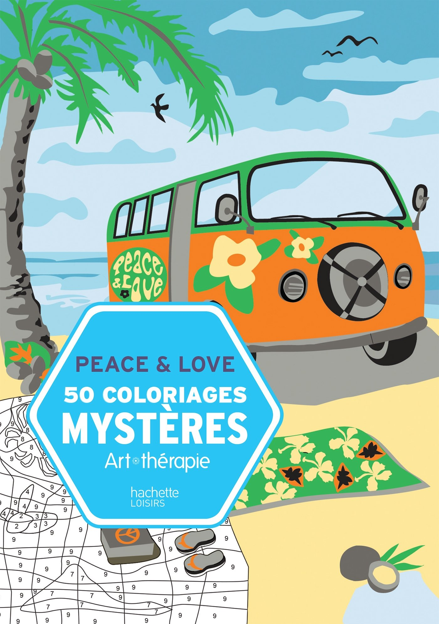 50 Coloriages Mystères Peace Love Art Therapie Coloring Book For